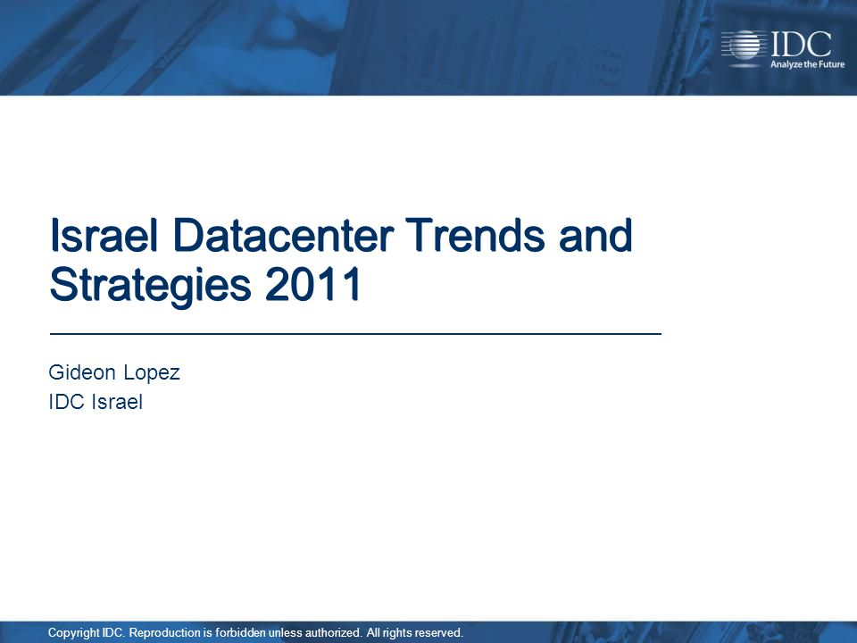 Israel Datacenter Trends and Strategies 2011