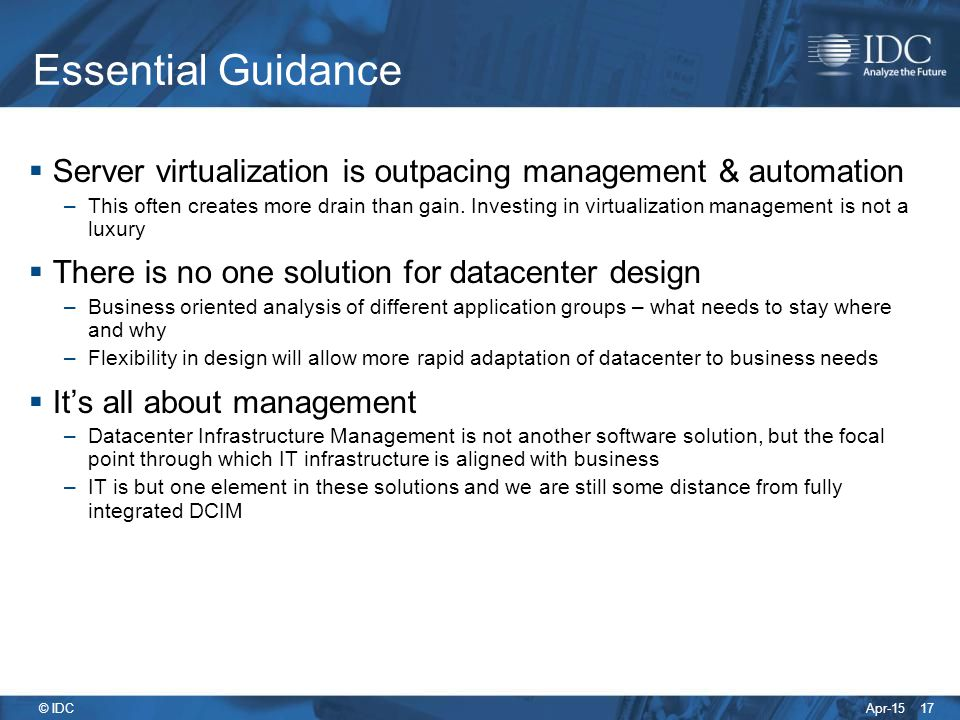 Essential Guidance Server virtualization is outpacing management & automation.