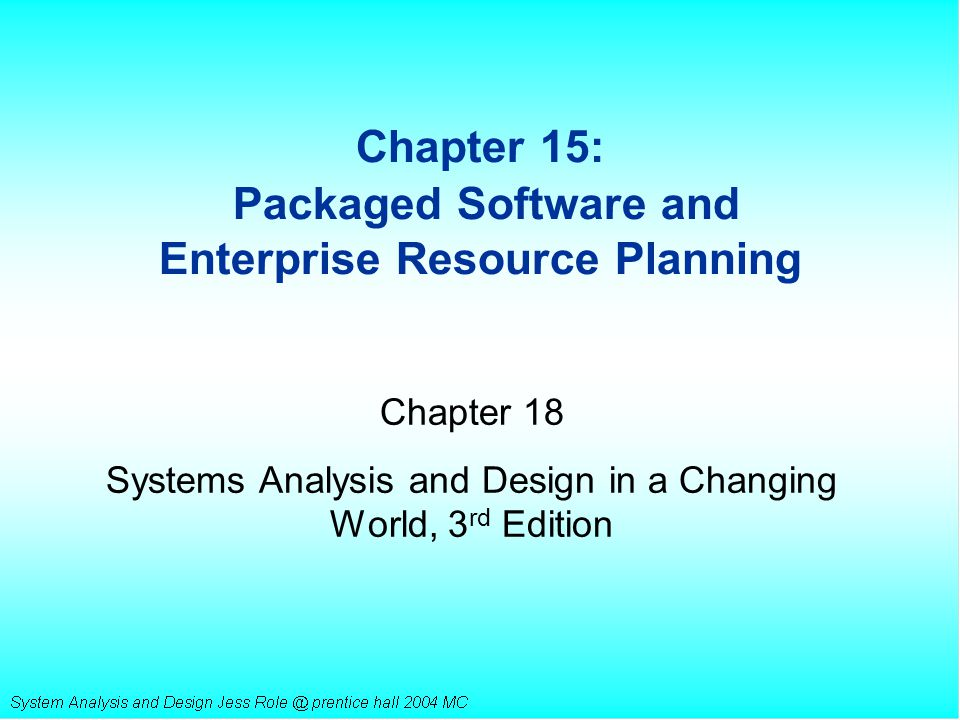 Chapter 15: Packaged Software and Enterprise Resource Planning