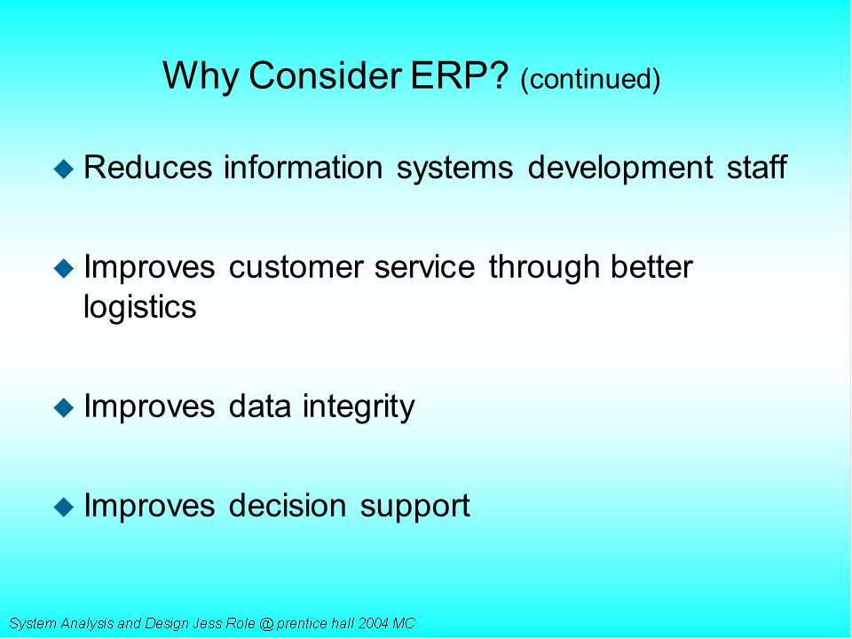 Why Consider ERP (continued)