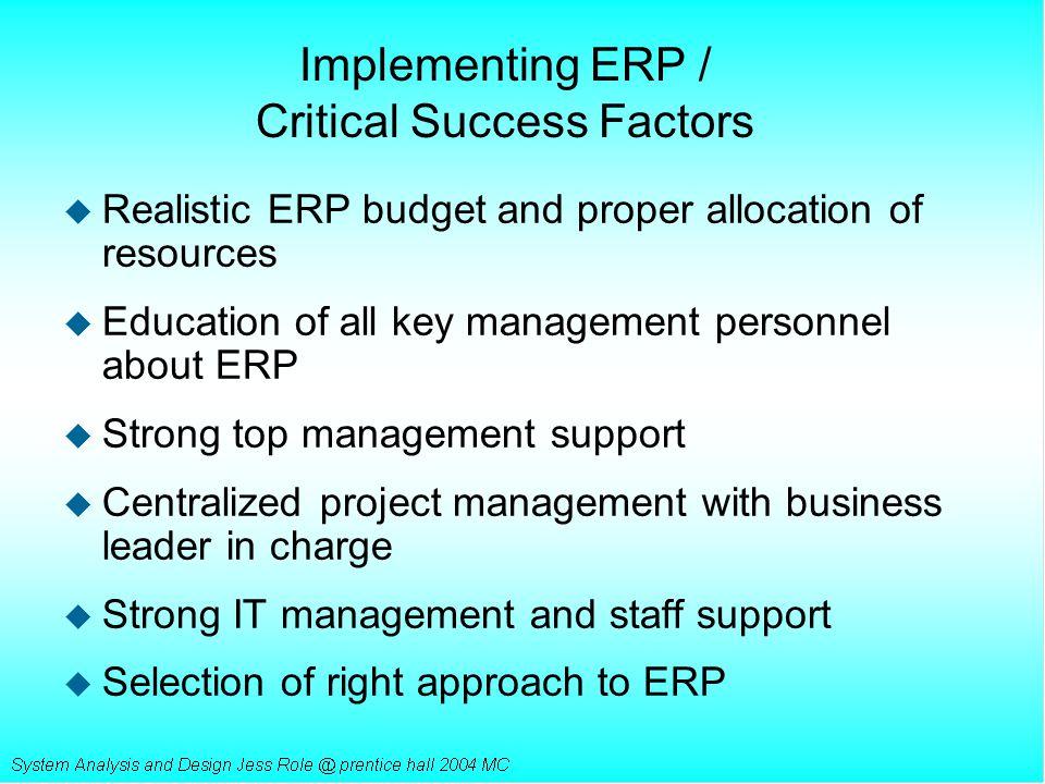 Implementing ERP / Critical Success Factors