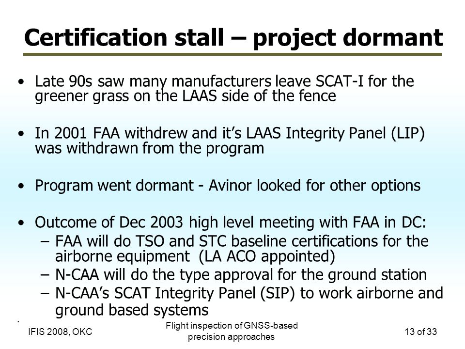 Certification stall – project dormant