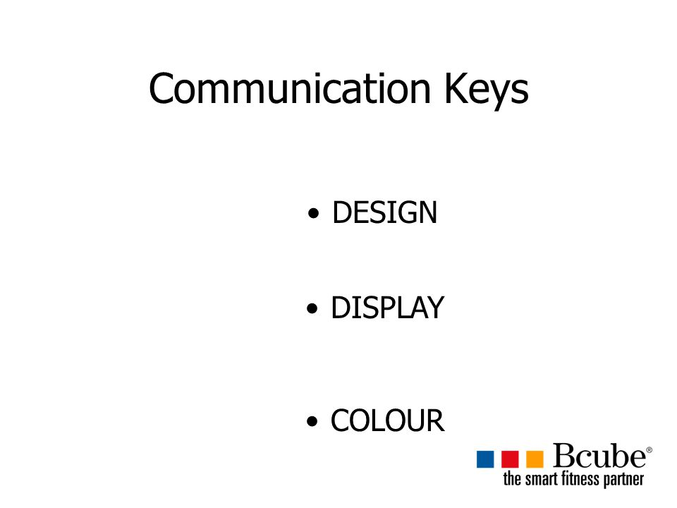 Communication Keys DESIGN DISPLAY COLOUR
