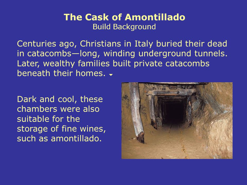 The Cask of Amontillado Build Background