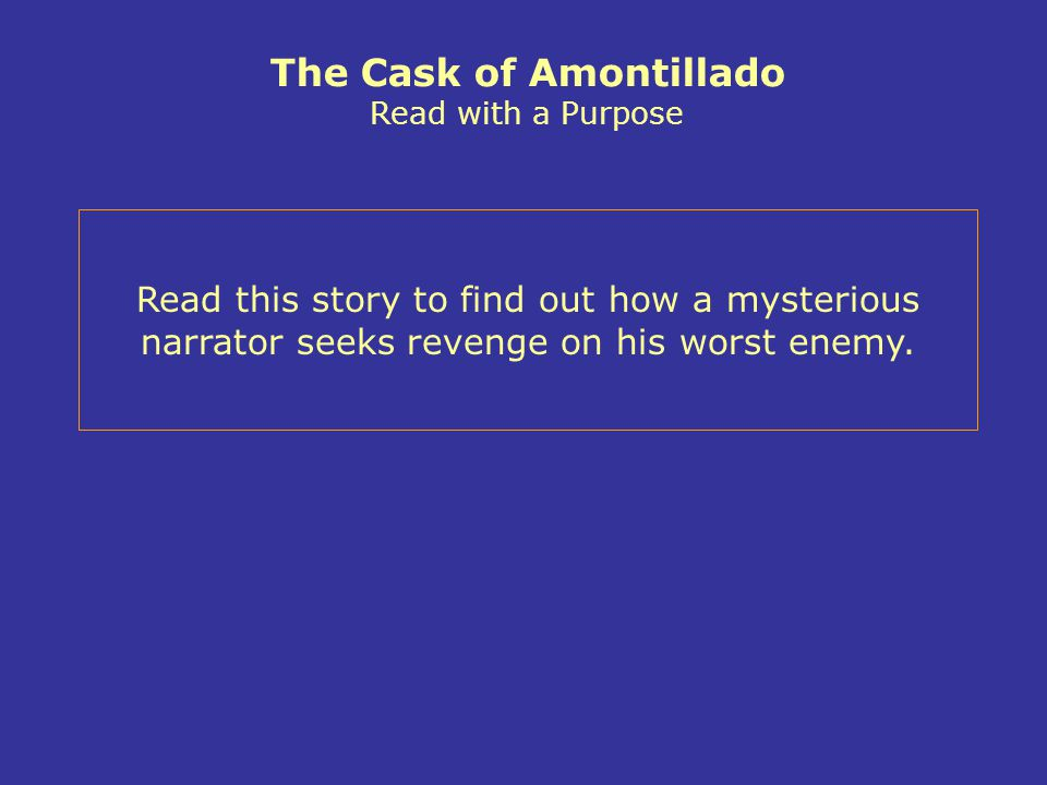 The Cask of Amontillado Read with a Purpose