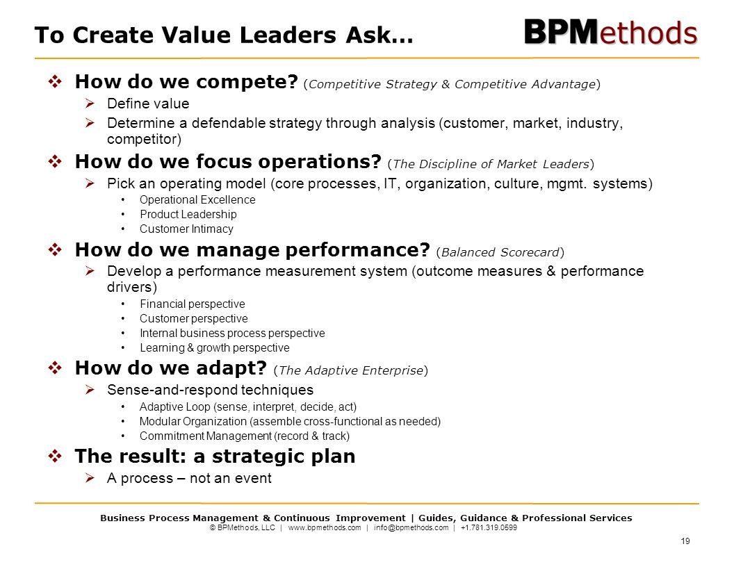 To Create Value Leaders Ask…