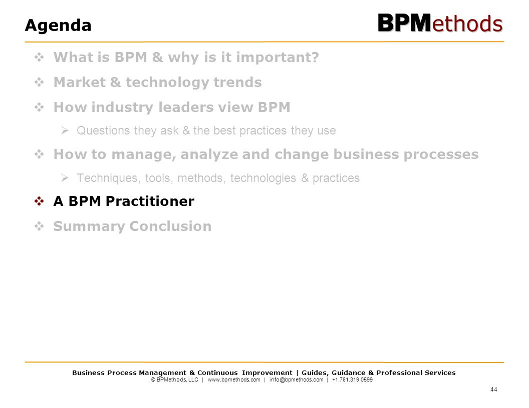 Agenda What is BPM & why is it important Market & technology trends