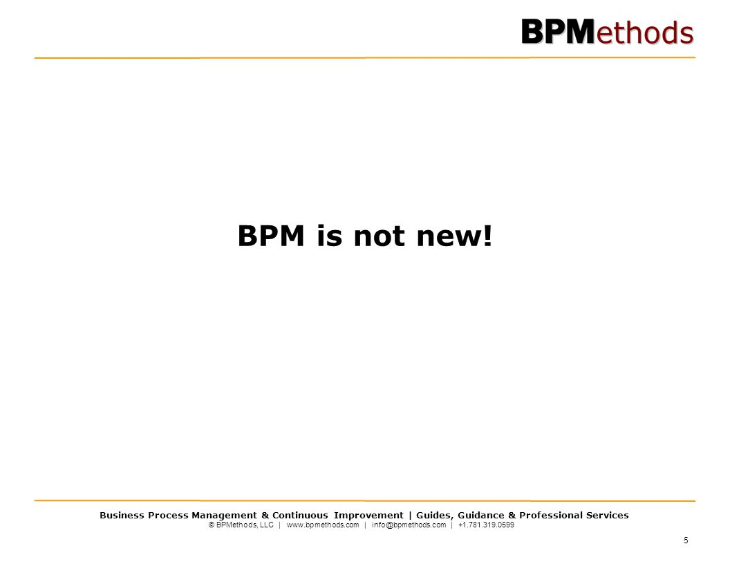 BPM is not new! 5 5