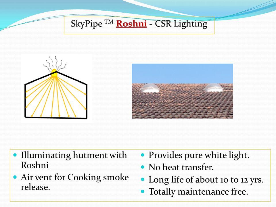 SkyPipe TM Roshni - CSR Lighting