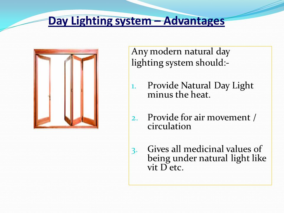 Day Lighting system – Advantages