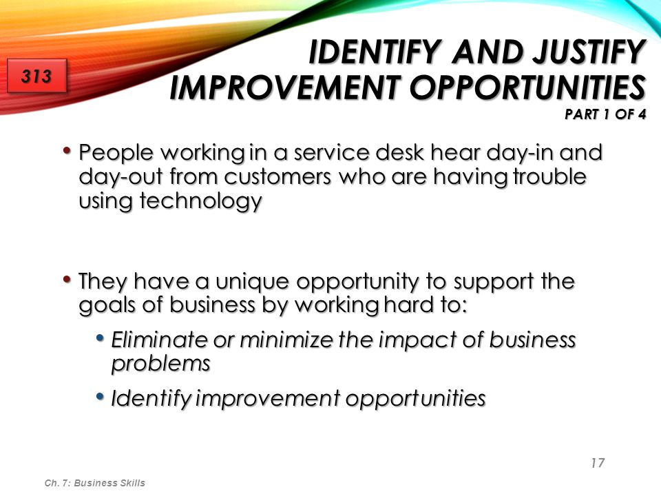 Identify and Justify Improvement Opportunities part 1 of 4