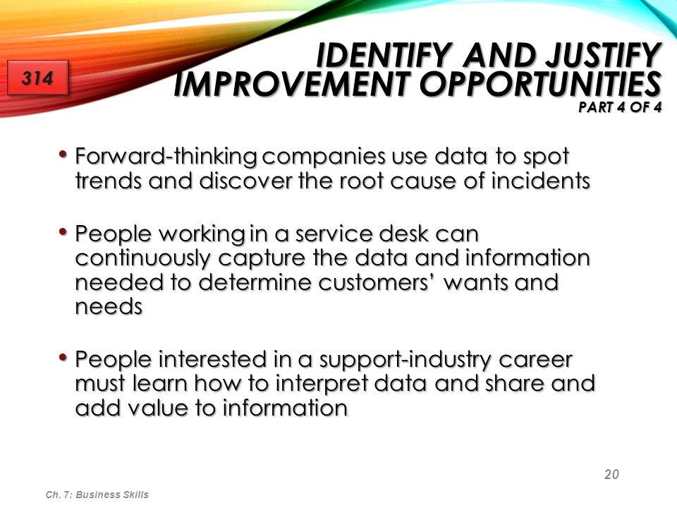 Identify and Justify Improvement Opportunities part 4 of 4