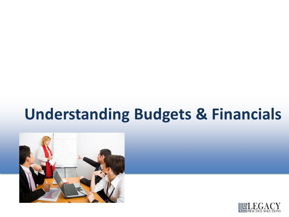 Understanding Budgets & Financials
