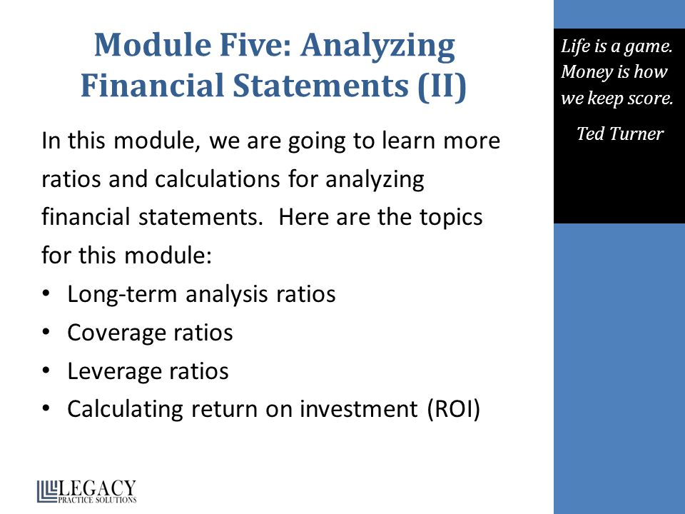 Module Five: Analyzing Financial Statements (II)