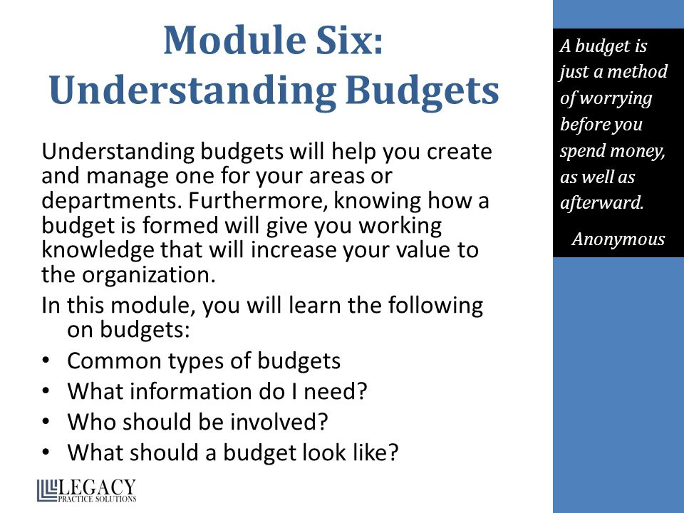 Module Six: Understanding Budgets
