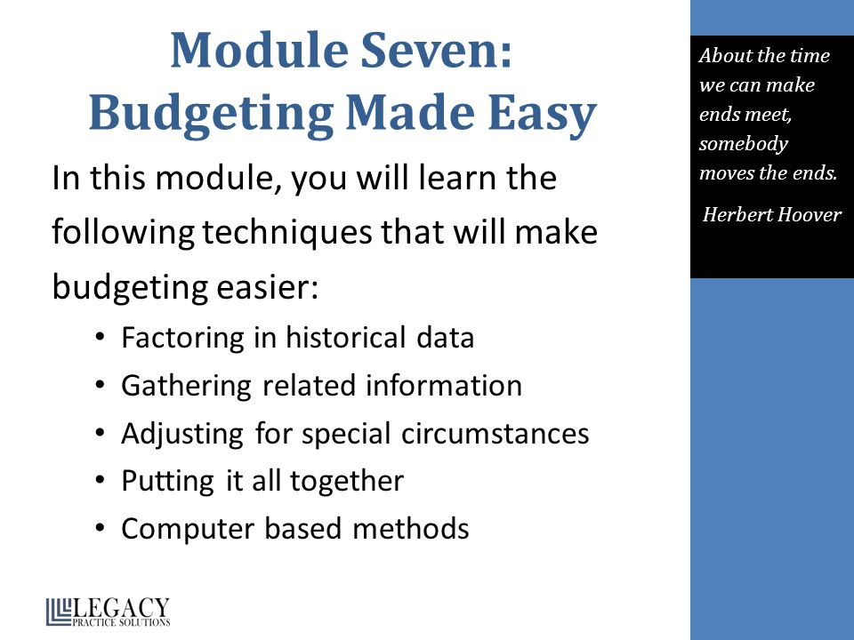 Module Seven: Budgeting Made Easy