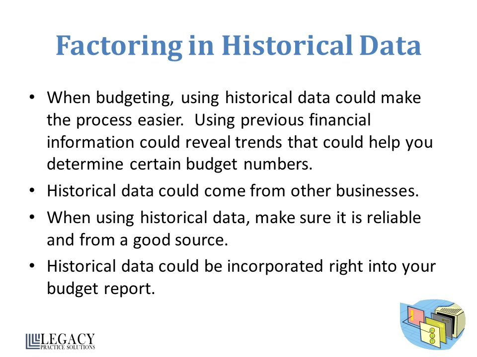 Factoring in Historical Data