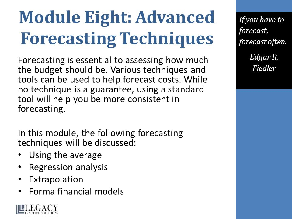 Module Eight: Advanced Forecasting Techniques