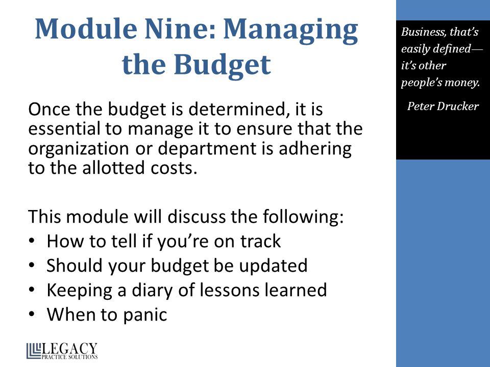 Module Nine: Managing the Budget