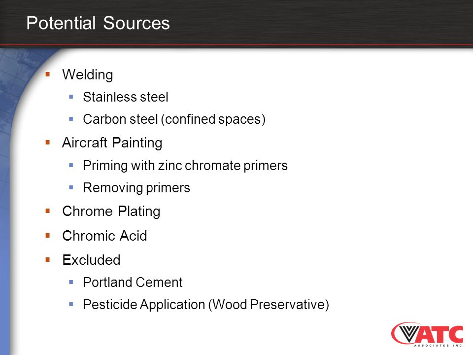 Potential Sources Welding Aircraft Painting Chrome Plating