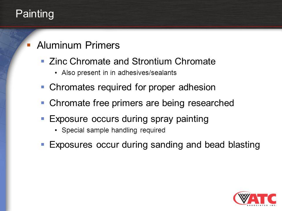 Painting Aluminum Primers Zinc Chromate and Strontium Chromate