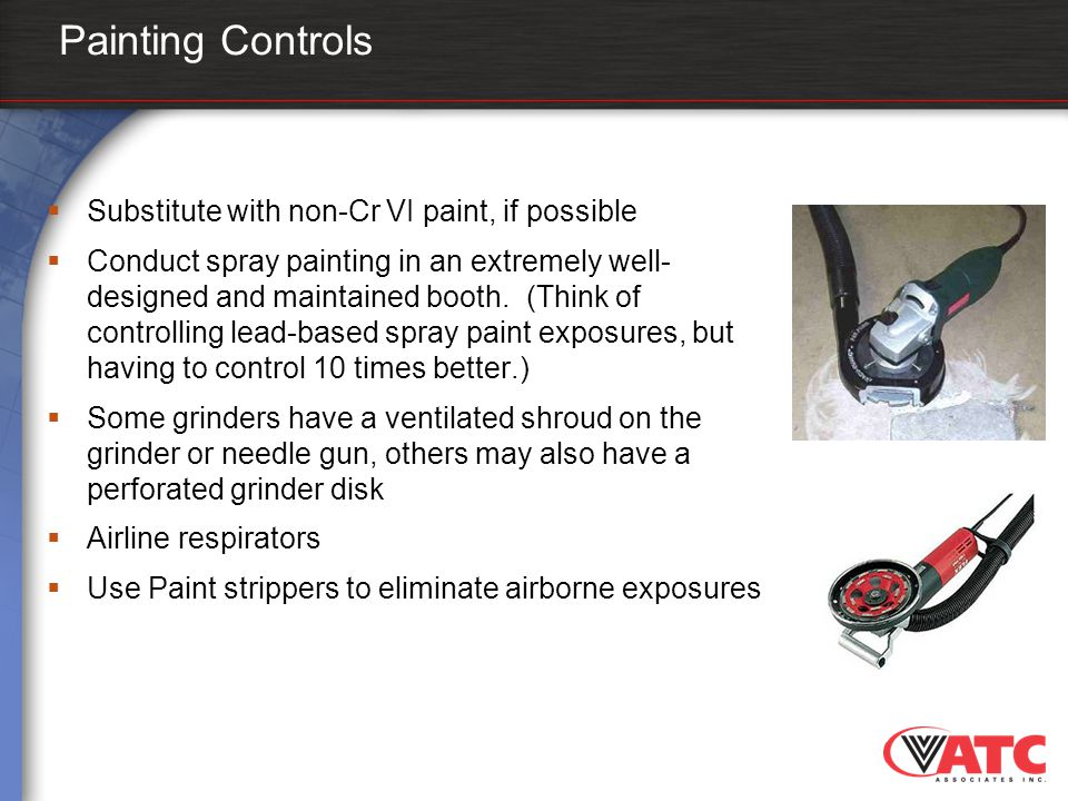 Painting Controls Substitute with non-Cr VI paint, if possible