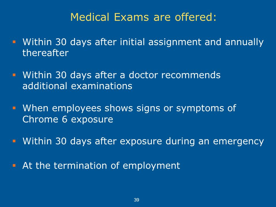 Medical Exams are offered: