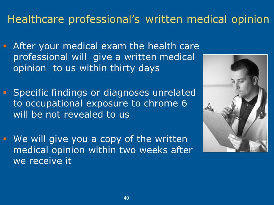Healthcare professional's written medical opinion