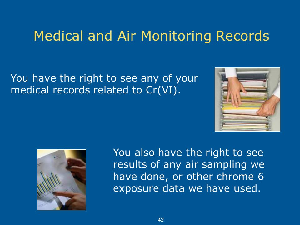 Medical and Air Monitoring Records
