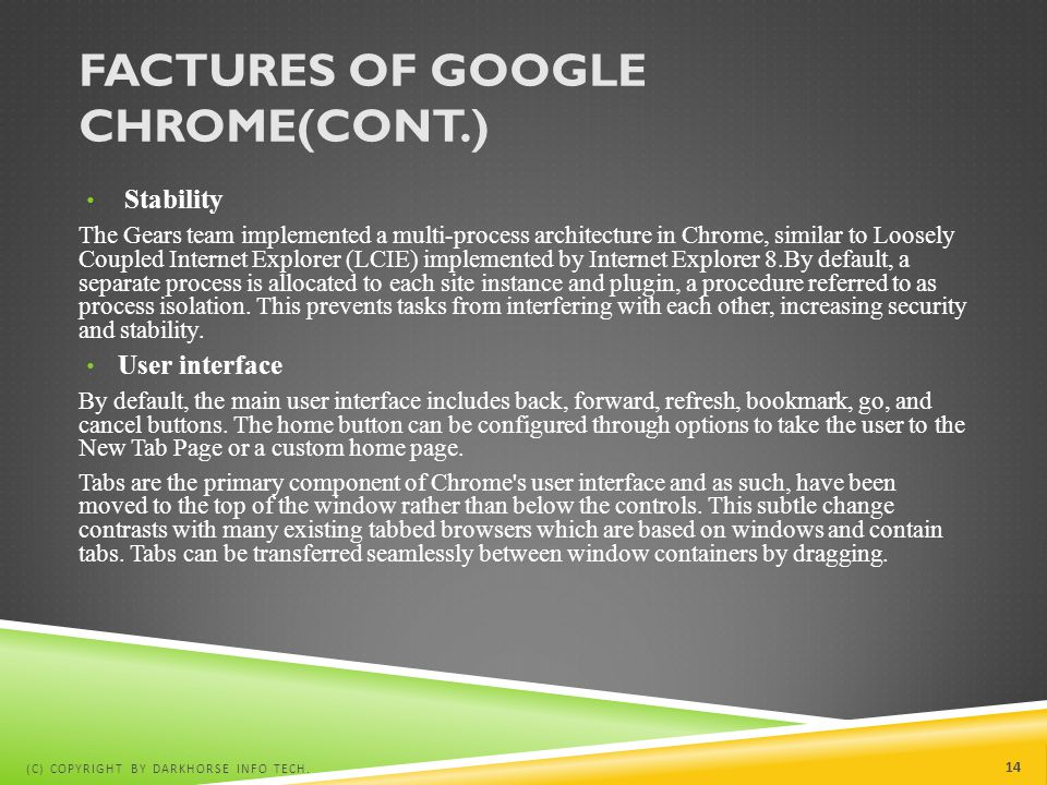 Factures of Google Chrome(cont.)