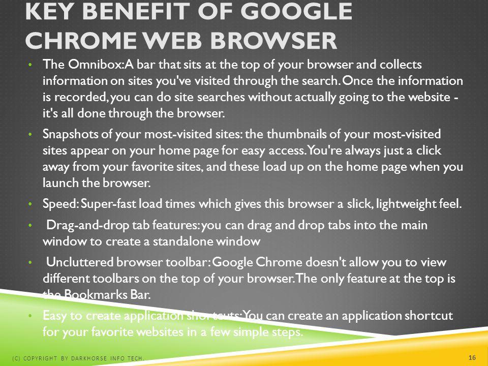 Key benefit of Google chrome web browser