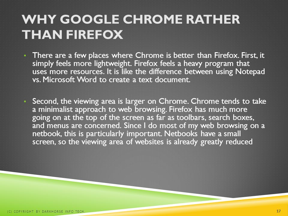 Why Google chrome rather than Firefox