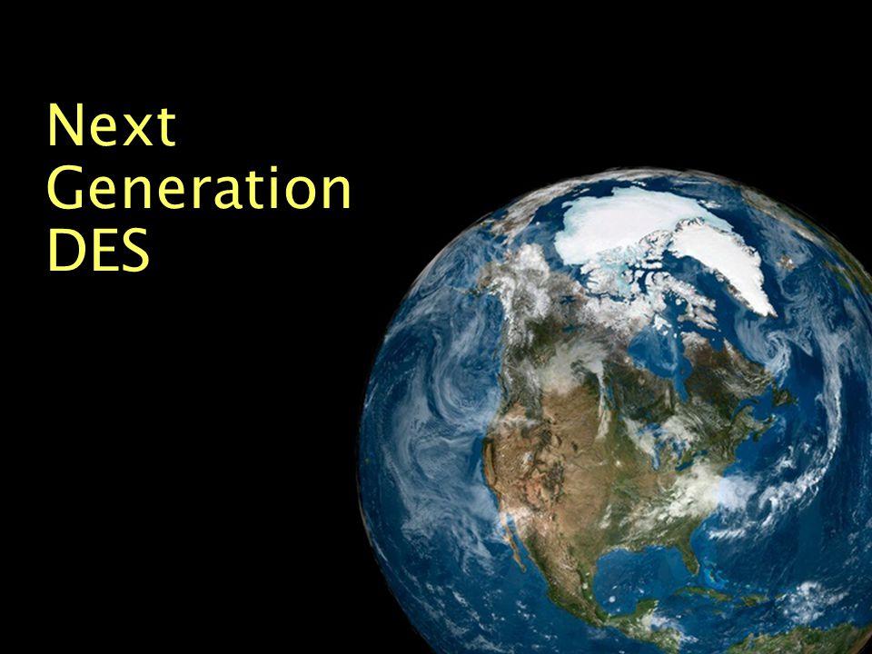Next Generation DES