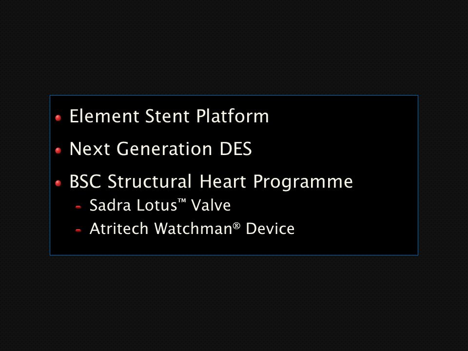 Element Stent Platform Next Generation DES