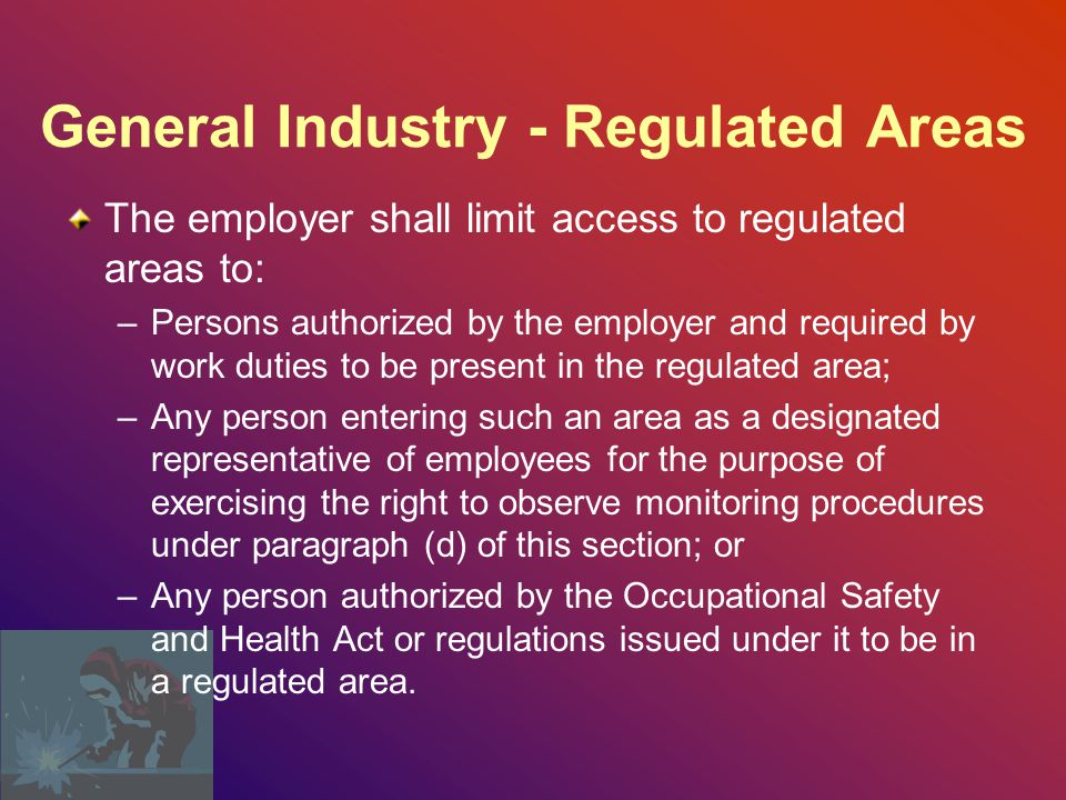 General Industry - Regulated Areas
