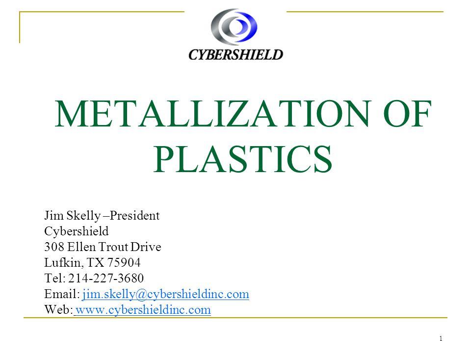 METALLIZATION OF PLASTICS