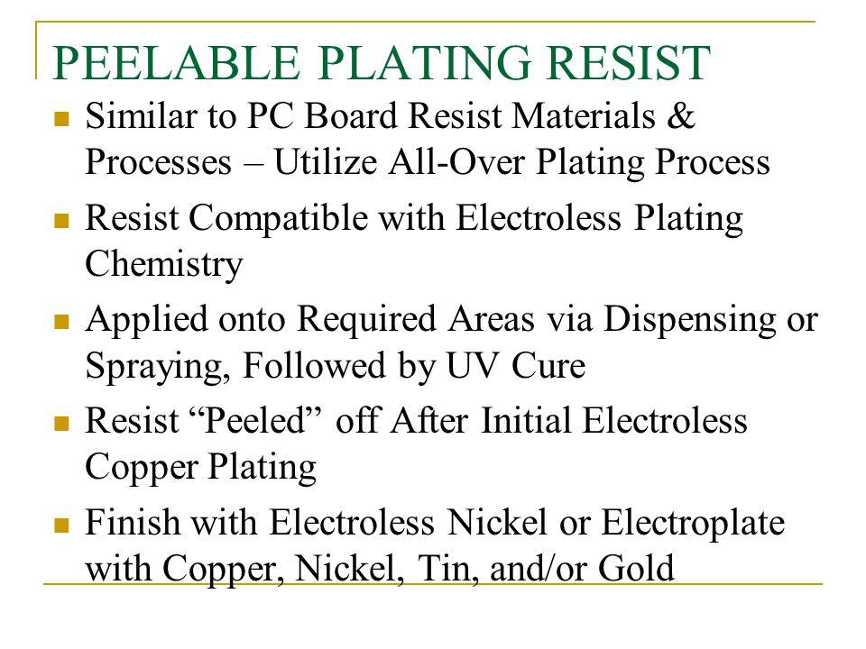PEELABLE PLATING RESIST