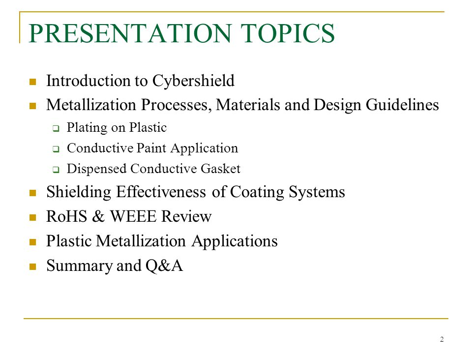 PRESENTATION TOPICS Introduction to Cybershield