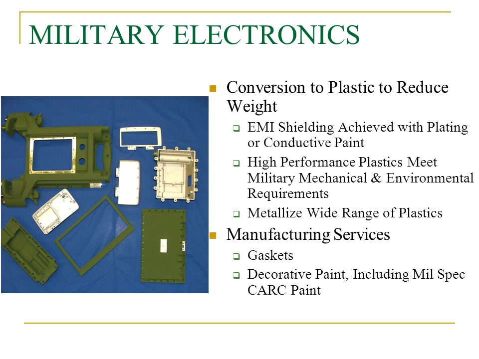 MILITARY ELECTRONICS Conversion to Plastic to Reduce Weight