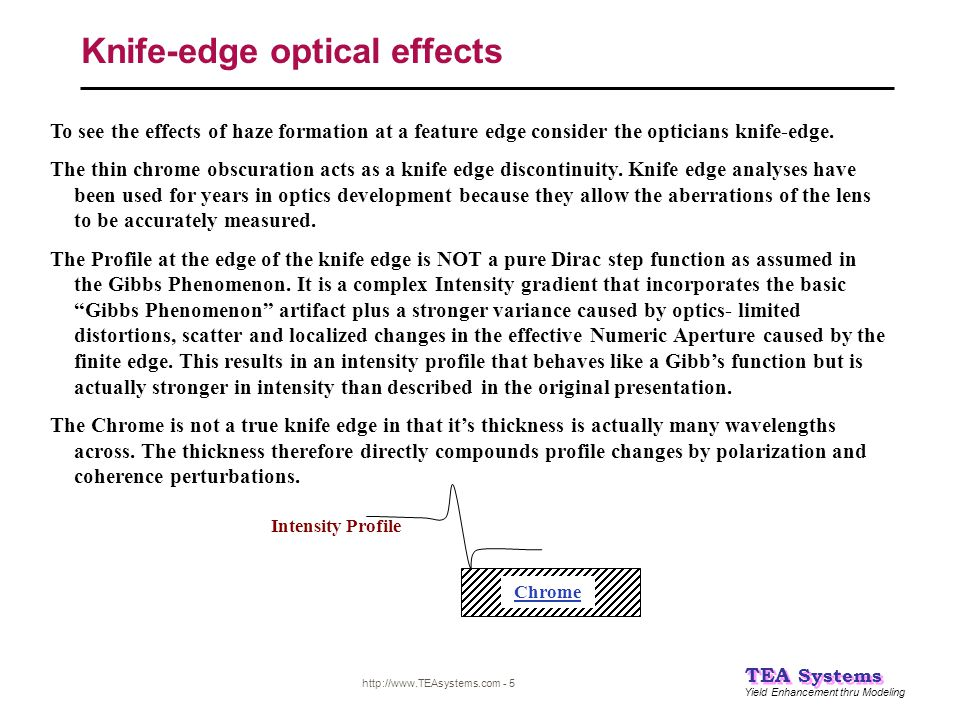 Knife-edge optical effects