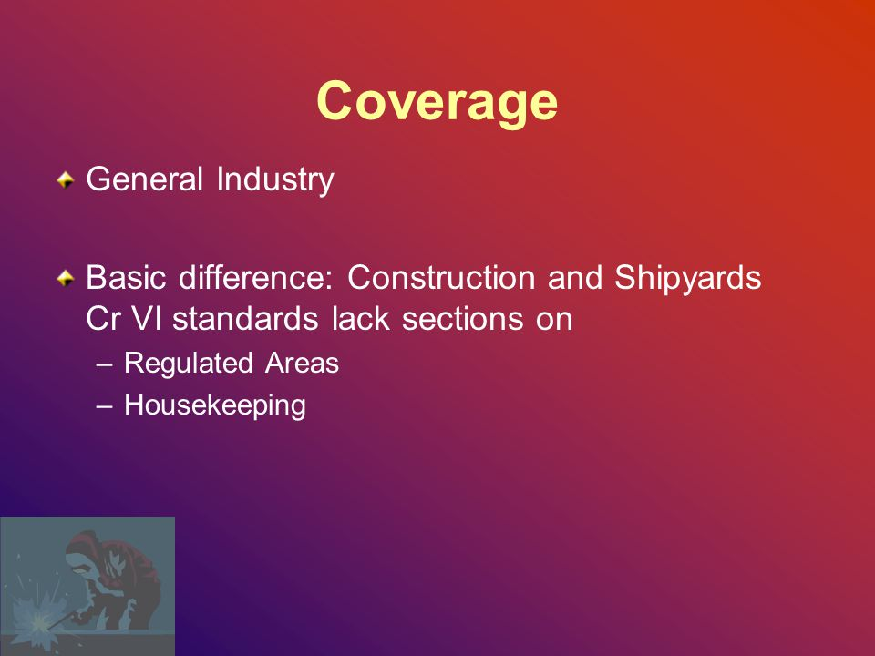 Coverage General Industry