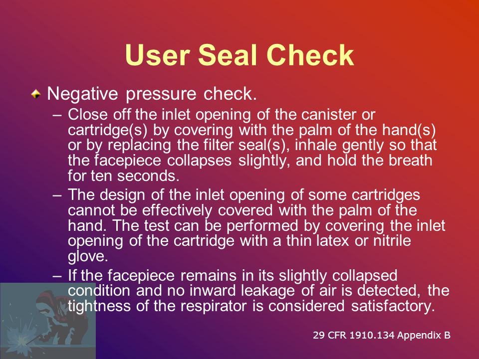 User Seal Check Negative pressure check.