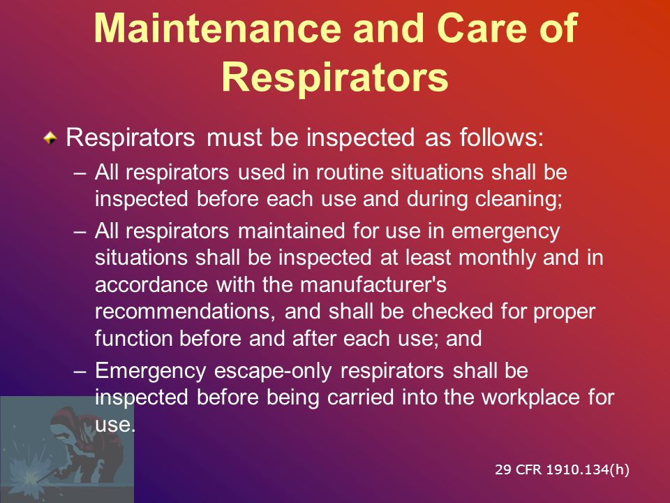 Maintenance and Care of Respirators