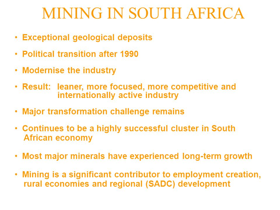 MINING IN SOUTH AFRICA Exceptional geological deposits
