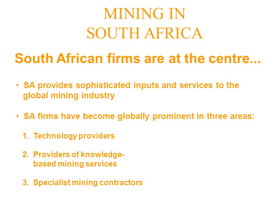 South African firms are at the centre...