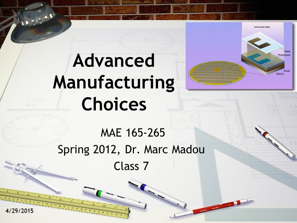 Advanced Manufacturing Choices