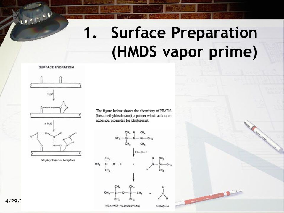 1. Surface Preparation (HMDS vapor prime)