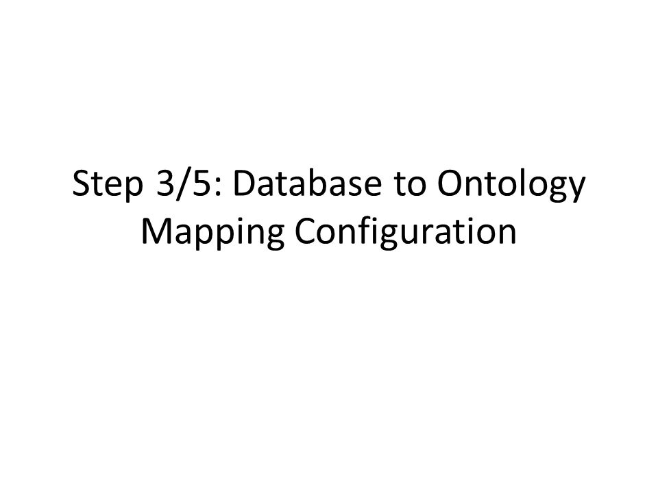 Step 3/5: Database to Ontology Mapping Configuration