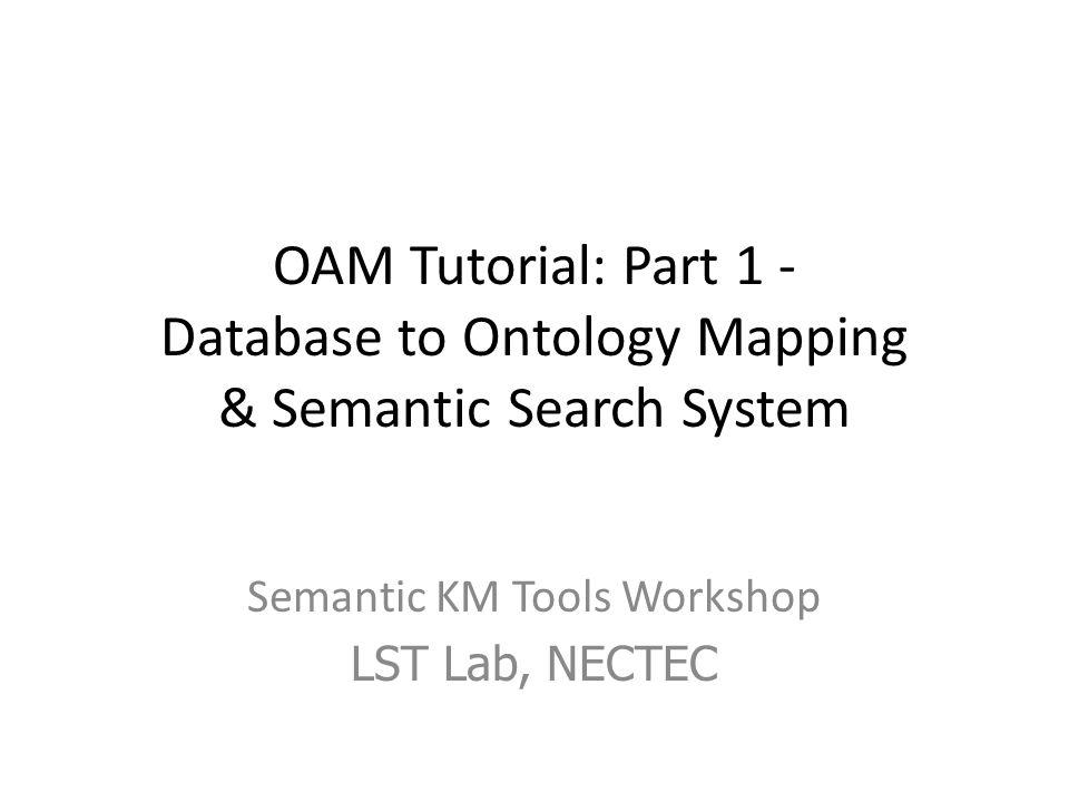 Semantic KM Tools Workshop LST Lab, NECTEC