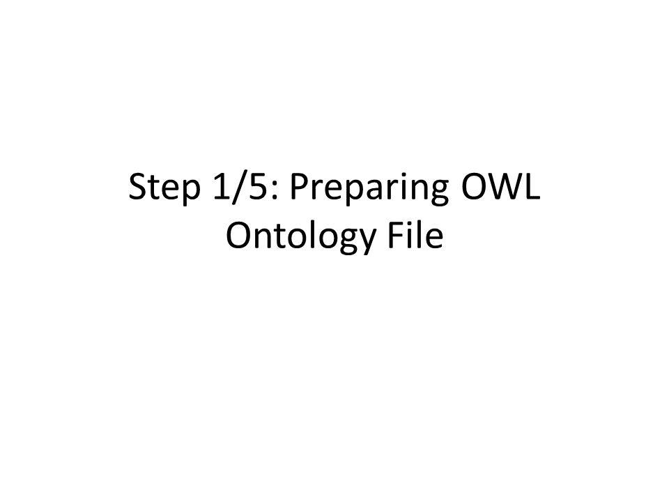 Step 1/5: Preparing OWL Ontology File